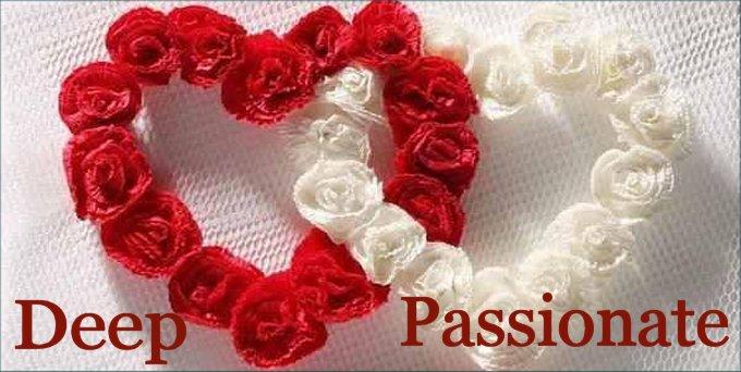 Deep passionate love